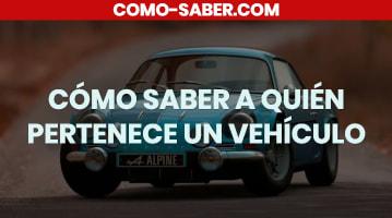 Cómo saber a quién pertenece un vehículo en México