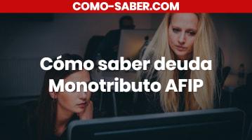 Cómo saber deuda Monotributo AFIP