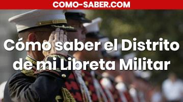 Cómo saber el Distrito de mi Libreta Militar
