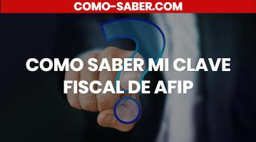 Cómo saber mi clave fiscal de AFIP