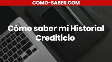 Cómo saber mi Historial Crediticio Perú