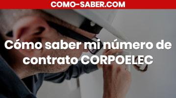Cómo saber mi número de contrato CORPOELEC