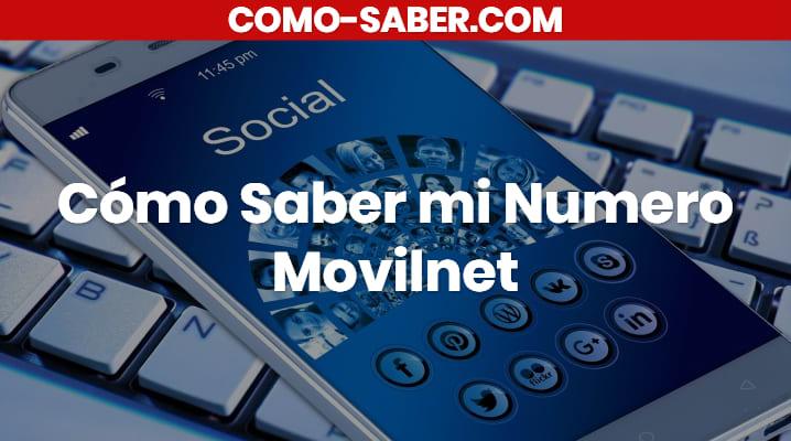 Cómo saber mi número Movilnet: Leenos e infórmate