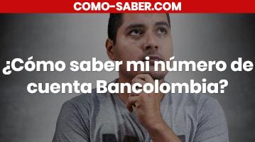 Cómo saber mi número de cuenta Bancolombia