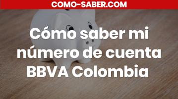 Cómo saber mi número de cuenta BBVA Colombia