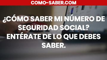 Cómo saber mi número de Seguridad Social