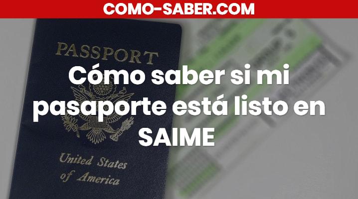 Cómo saber si mi pasaporte está listo en SAIME