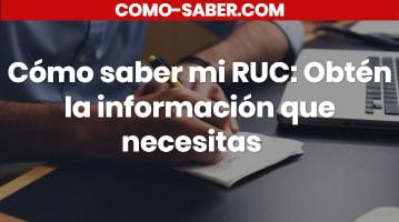 Cómo saber mi RUC: Obtén la información que necesitas