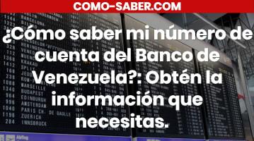 Cómo saber mi número de cuenta del Banco de Venezuela