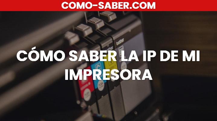 Cómo Saber La IP De Mi Impresora: Cómo Saber La IP De Mi Impresora Epson, IP de Mi impresora  HP y Brother