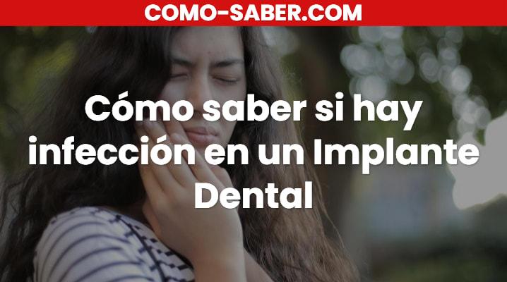Cómo saber si hay infección en un Implante Dental