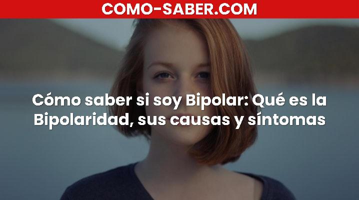 Cómo saber si soy Bipolar