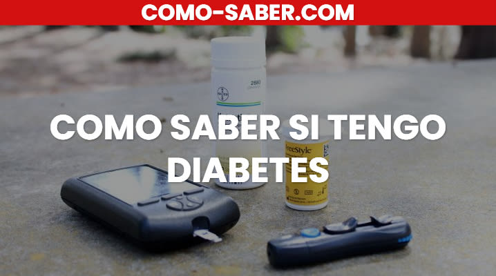 Cómo saber si tengo Diabetes