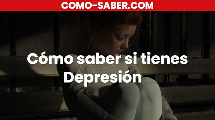 Cómo saber si tienes Depresión