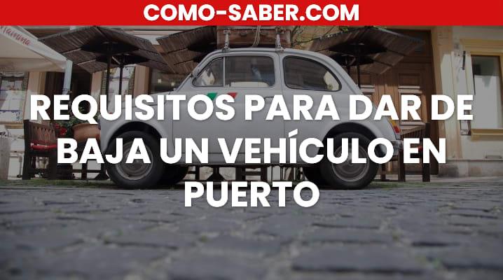 Requisitos para dar de baja un vehículo en Puerto Rico