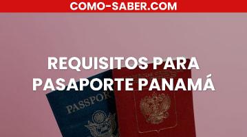 REQUISITOS PARA PASAPORTE PANAMÁ
